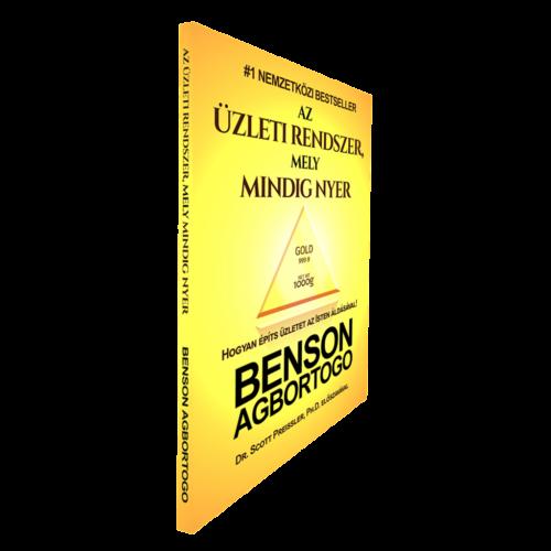 Benson Agbortogo: Az Üzleti Rendszer mely Mindig Nyer