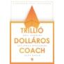 Kép 2/5 - Trillió-dolláros coach - Bill Campbell vezetési taktikái a Szilícium-völgyből